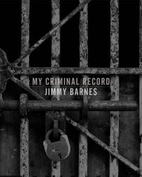 My Criminal Record - DELUXE VERSION by Jimmy Barnes
