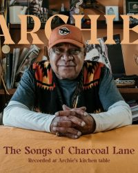 The Songs Of Charcoal Lane by Archie Roach